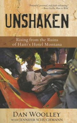 Unshaken: Rising from the Ruins of Haiti's Hotel Montana 9780310335085