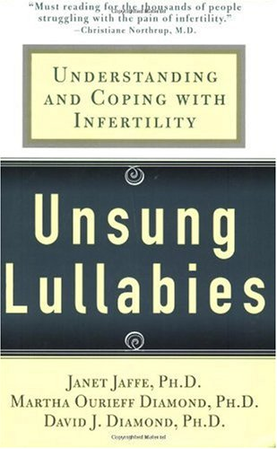 Unsung Lullabies: Understanding and Coping with Infertility 9780312313890