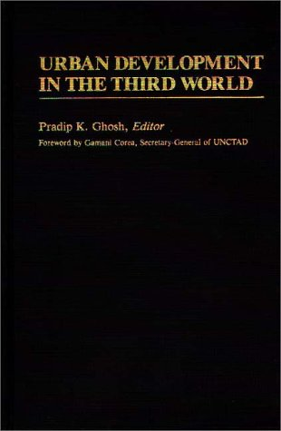 Urban Development in the Third World 9780313241383