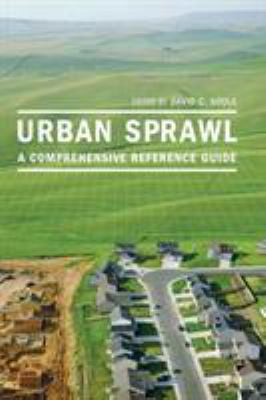 Urban Sprawl: A Comprehensive Reference Guide 9780313320385