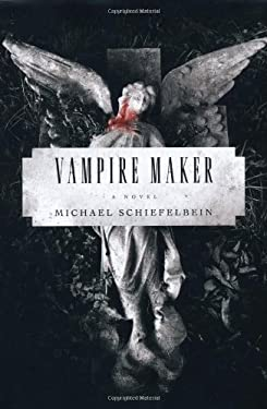Vampire Maker 9780312363192
