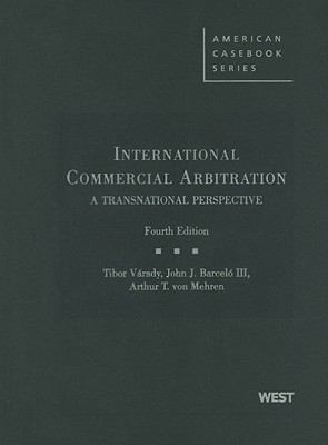 International Commercial Arbitration: A Transnational Perspective 9780314195449