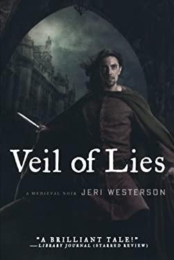 Veil of Lies: A Medieval Noir 9780312580124