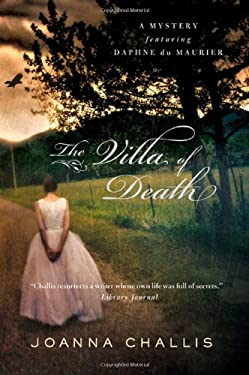 The Villa of Death: A Mystery Featuring Daphne Du Maurier 9780312367176