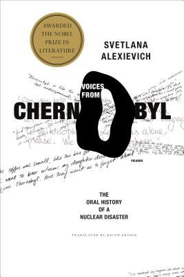 Voices from Chernobyl: The Oral History of a Nuclear Disaster 9780312425845