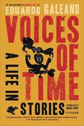 Voices of Time: A Life in Stories 938150