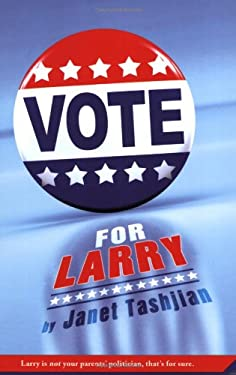 Vote for Larry 9780312384463