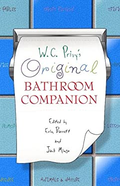 W.C. Privy's Original Bathroom Companion: Volume 1 9780312287504