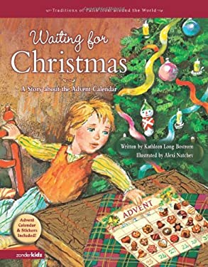 Waiting for Christmas: A Story about the Advent Calendar [With Stickers and Advent Calendar]