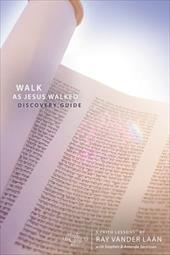 Walk as Jesus Walked: Making Disciples: Discovery Guide