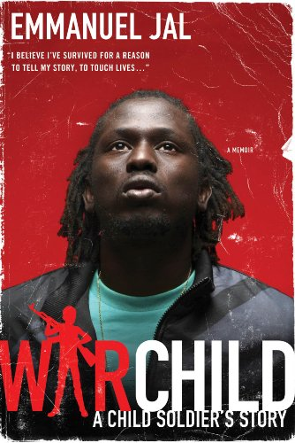War Child: A Child Soldier's Story 9780312602970