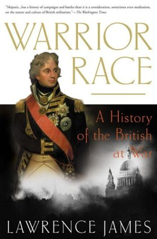 Warrior Race: A History of the British at War 9780312307387