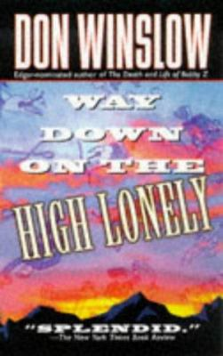 Way Down on the High Lonely 9780312964221