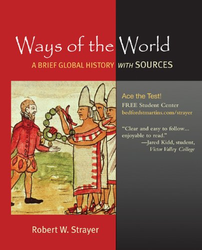 Ways of the World: A Brief Global History with Sources 9780312489168