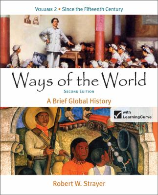 Ways of the World: A Brief Global History, Volume 2 9780312487058