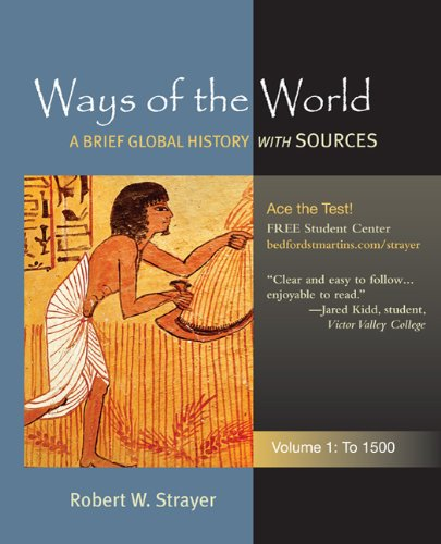 Ways of the World, Volume 1: A Brief Global History with Sources: To 1500