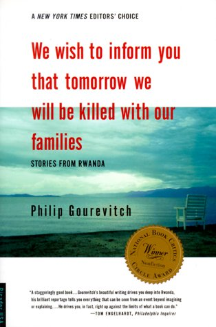 We Wish to Inform You That Tomorrow We Will Be Killed with Our Families: Stories from Rwanda 9780312243357
