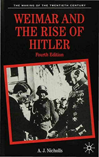 Weimar and the Rise of Hitler 9780312233518