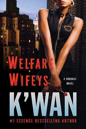 Welfare Wifeys 9780312536978