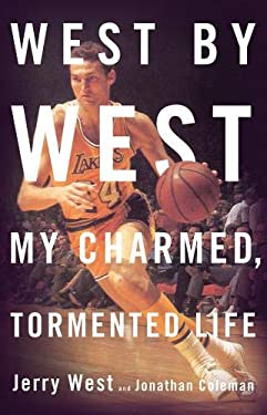 West by West: My Charmed, Tormented Life 9780316053495