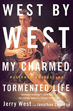 West by West: My Charmed, Tormented Life 9780316196161