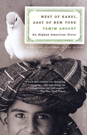 West of Kabul, East of New York: An Afghan American Story 9780312421519