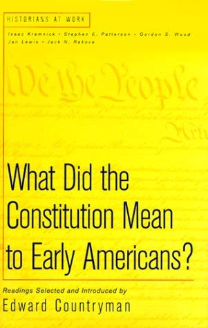 What Did the Constitution Mean to Early 9780312218218