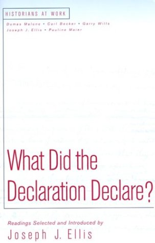 What Did the Declaration Declare? 9780312190637