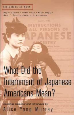 What Does the Internment of Japanese Americans Mean? 9780312228163