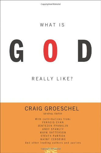 What Is God Really Like? 9780310328339