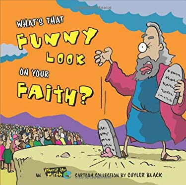 What's That Funny Look on Your Faith?: An Inherit the Mirth Collection 9780310813972