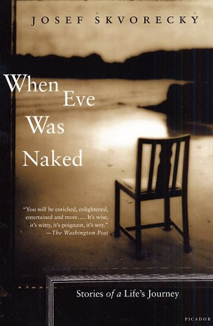 When Eve Was Naked: Stories of a Life's Journey 9780312421731