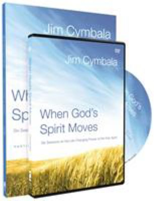 When God's Spirit Moves: Six Sessions on the Life-Changing Power of the Holy Spirit [With DVD] 9780310889427