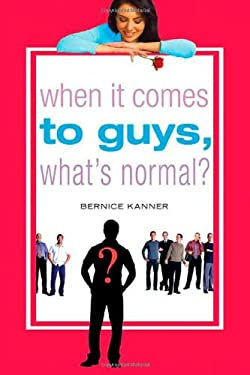 When It Comes to Guys, What's Normal? 9780312348168