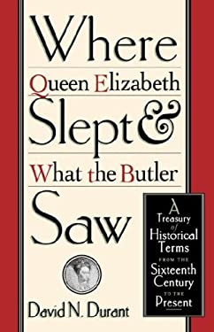 Where Queen Elizabeth Slept & What the Butler Saw 9780312195694