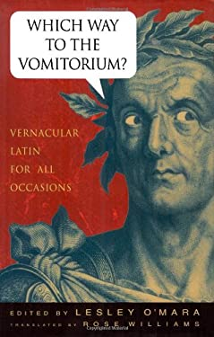 Which Way to Vomitorium? 9780312242763