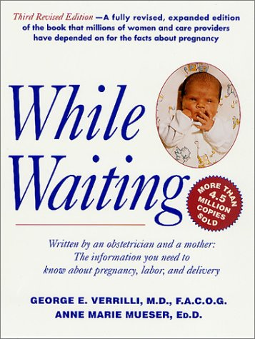 While Waiting, Third Revised Edition 9780312282943