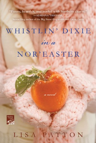 Whistlin' Dixie in a Nor'easter 9780312658892
