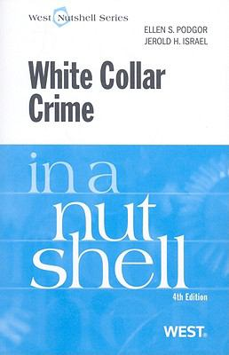 White Collar Crime in a Nutshell 9780314184870