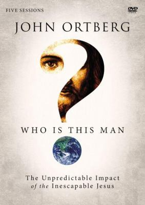 Who Is This Man?: A DVD Study: The Unpredictable Impact of the Inescapable Jesus 9780310689379