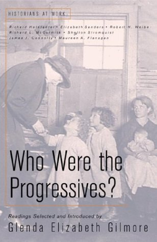 Who Were the Progressives? 9780312189303