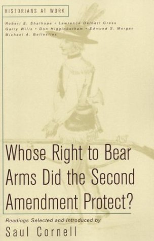 Whose Right to Bear Arms Did the Second Amendment Protect? 9780312240608