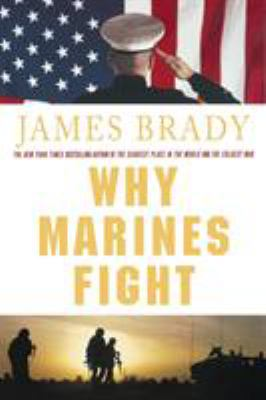 Why Marines Fight 9780312384845
