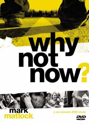 Why Not Now? a DVD Study: You Don't Have to 'Grow Up' to Follow Jesus 9780310892625