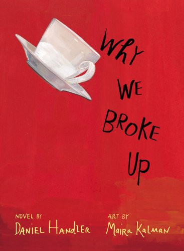 Why We Broke Up 9780316127257