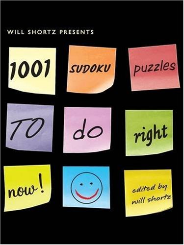 Will Shortz Presents 1,001 Sudoku Puzzles to Do Right Now 9780312382728