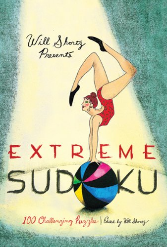 Will Shortz Presents Extreme Sudoku: 100 Challenging Puzzles 9780312681463