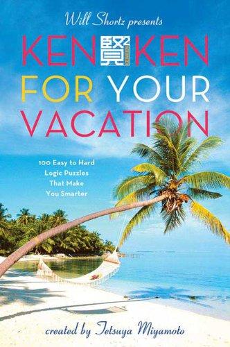 Will Shortz Presents Kenken for Your Vacation