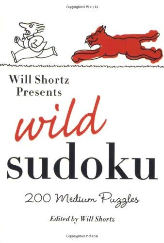 Will Shortz Presents Wild Sudoku: 200 Medium Puzzles 9780312382759