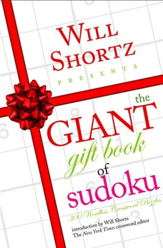Will Shortz Presents the Giant Gift Book of Sudoku: 300 Wordless Crossword Puzzles 9780312364762